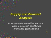 Lecture5--SUPPLYANDDEMANDANALYSIS
