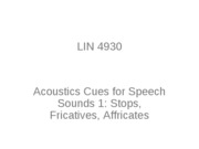 Lecture 4 Acoustics_Speech_Sounds_1