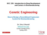 BEC 220 Spring 2015 Lecture 5 Introduction to Genetic Engineering (Dr. Driss Elhanafi)