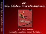 Lecture 19 - Urban VI - GIS-Social & Cultural Geographic Applications