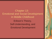 Chapter 13-Emotional Social Develop Middle PartI