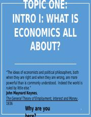 Intro I What is Economics About