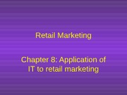 chapter 8 Tech, Information and Electronic retailing
