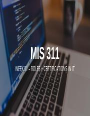 MIS 311 X01_Week 01_Lec 02_03_Roles and Certifications_Fall 2017.pptx