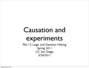 Phil12_S11_Causation&experiments(5-24-2011)