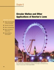6 - Circular Motion and Other Applications of Newton's Laws
