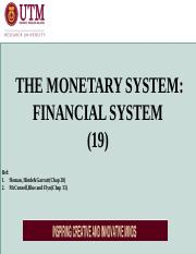EAL19 THE MONETARY SYSTEM- FiINANCIAL SYSTEM(XIX)