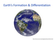 Lectures 6-8 Earth's Formation and Differentiation_LEARN