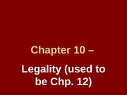Chapter 10 – Legality (2012) post
