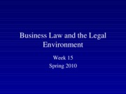 Spring 2010 Business Law and the Legal Environment - Week 15