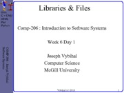 COMP 206 Lecture Week 6 Day 1 - Lib + Files