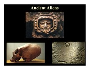 Presentation 23 (Ancient Aliens)