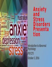 snd PSY275 wk 2 Anxiety and Stress Disorders Presentation.pptx