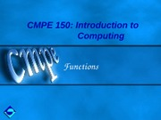 CMPE150-Ch4-Functions
