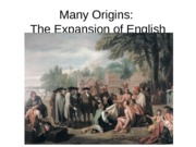 Many Origins The Expansion of English America