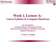 Week 1 A Syllabus Overview And Hardware