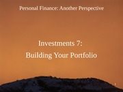 16 Investments 7 - Building Your Portfolio 2012-02-29