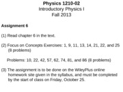 PHYS 1210- 02 Lecture Notes -  Work and Energy - You Can't Get Ahead and You Can't Even Break Even