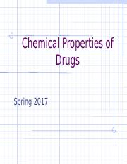 Chemical+Properties+of+Drugs.spring17.ppt
