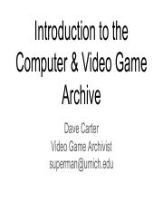 Introduction to the Computer & Video Game Archive.pdf