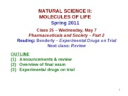 MOL CLASS 25 - Pharmaceuticals & Society - PART 2 (class notes S11)