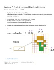 Lecture 6 Pixel Arrays and Pixels in Pictures