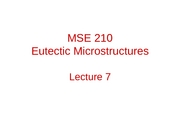 MSE 210 Eutectic Microstructures Lecture 7