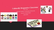 EDU 647 Final Project Power Point Culturally Responsive Classroom