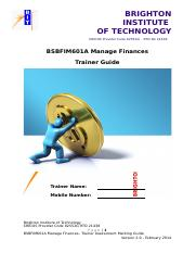 295745157-BSBFIM601A-Manage-Finances-Trainer-Assessment-Guide.pdf