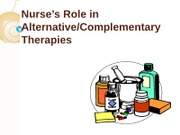 Nurse's Role in Alternative Drug Therapy [Fall 2010]