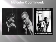 Malcolm X continued