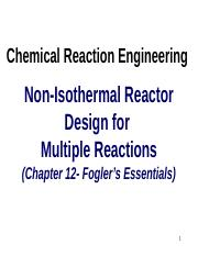 CRE9d-Non-Isothermal Reactors-Multiple Rxns-rev.pptx