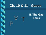 Ch.10&11.2 The Gas Laws