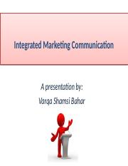 MKT 460 Lecture 10 - Integrated Marketing Communications.pptx