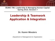 BUMO 796 session 7 - Application & Integration - The Unmovable Team - Handouts