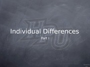 Individual Differences Part 1