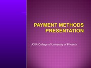 HCR 220 -Week-1-CheckPoint-Payment-Methods-Presentation-PLEASE-ADD-OWN-IMAGES