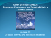 Volcanic activity Hazards 11