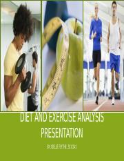 SCI-241  Week 9 Diet and Exercise Analysis Presentation FINAL PROJECT