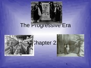 Chapter 21 - The Progressive Era-1