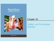 Chapter 10 (Toddler and Preschooler Nutrition)