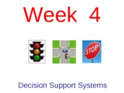 Week 4 - Decision Support Systems