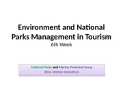Environment and National Parks Management in Tourism - week 5 and 6