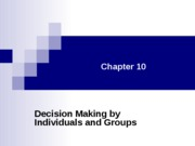 Chapter 10- Decision Making by Individ