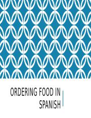 Ordering food in Spanish edited.pptx