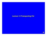 Lecture_13_Transporting_Fat