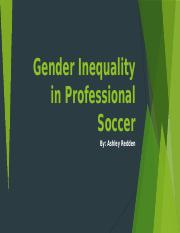 Gender Inequality in Professional Soccer.pptx