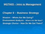 10 Chaps 6 & 7 - Strategy & Managing.ppt