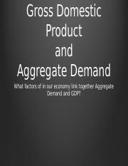 Week 5 Aggregate Demand and GDP.pptx