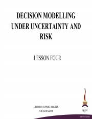 PART+4+-+DECISION+MODELLING+UNDER+UNCERTAINTY+AND+RISK.pdf